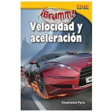 ¡Brumm! Velocidad y aceleración (Vroom! Speed and Acceleration) (Time -ExLibrary