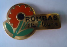 Pin's MOSELLE ROMBAS VILLE FLEURIE (ref CL03)