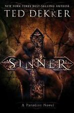Sinner by Ted Dekker: A Paradise Novel (The Books of History Chronicles) (H17)