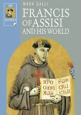 IVP Histories: Francis of Assisi and His World by Mark Galli (2002, Paperback)