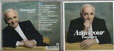 CD 12T AZNAVOUR    TOUJOURS   DE  2011 TRES  BON ETAT