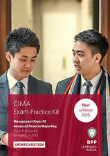 CIMA F2 Advanced Financial Reporting: Exam Practice Kit by BPP Learning Media...