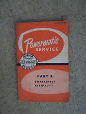 1956 Chevrolet Powermatic Transmission Service Manual Part II Disassembly   R
