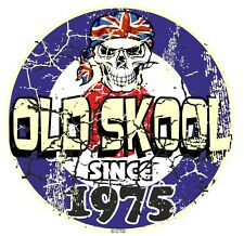 Distressed Aged OLD SKOOL Since 1975 Mod Style Target Motorcycle car sticker