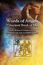 From the Words of Angels and Ancient Book of Jika - on the Drama of...
