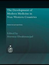 The Development of Modern Medicine in Non-Western Countries : Historical...