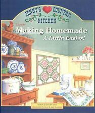 Jenny's Country Kitchen: Recipes for Making Homemade a Little Easier, Wood, Jenn