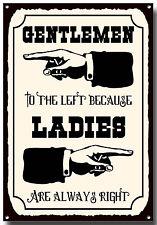 Onorevoli colleghi a sinistra perché le donne sono sempre ragione WC metallo segno, BAR, PUB