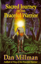 Sacred Journey of the Peaceful Warrior by Dan Millman (Paperback, 1991)