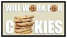 (Auction) Fridge Magnet: Will Work For COOKIES