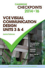 Cambridge Checkpoints VCE Visual Communication Design Units 3 and 4 2014-16...