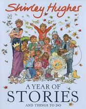 A Year of Stories and Things to Do, Hughes, Shirley
