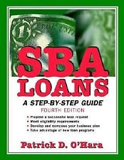 SBA Loans: A Step-by-Step Guide, 4th Edition
