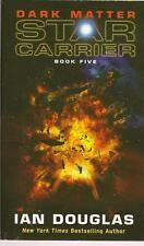 Dark Matter Star Carrier Book 5 Ian Douglas PB 2014