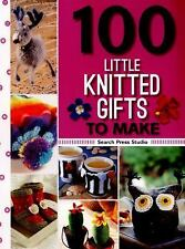 NEW!  100 to Make: 100 Little Knitted Gifts to Make (paperback, 2016)
