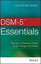 DSM-5 TM Primer : The Savvy Clinician's Guide to the Changes in Criteria by...