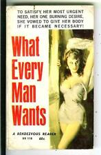 WHAT EVERY MAN WANTS, rare Rendezvous Reader #118 sleaze gga pulp vintage pb