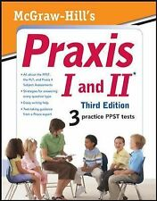 McGraw-Hill's Praxis I and II, Third Edition (Mcgraw Hill's Praxis 1 a-ExLibrary