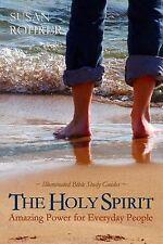 The Holy Spirit: Amazing Power for Everyday People Illuminated Bible Study Guid