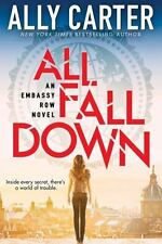 All Fall Down (Embassy Row, Book 1) by Ally Carter {Hardcover~2015~NEW~1st Ed.}