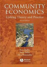 Community Economics: Linking Theory and Practice by Schaffer, Ron, Deller, Stev