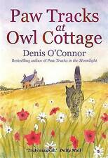 Paw Tracks at Owl Cottage by Denis O'Connor (Paperback, 2010)