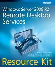 Windows Server® 2008 R2 Remote Desktop Services Resource Kit by Christa Anderso