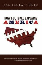 How Football Explains America, Paolantonio, Sal, New Books