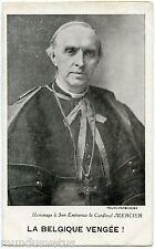 WW1. Collection Pierre LAFOND.  Le cardinal MERCIER . La BELGIQUE vengée !