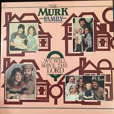 """The Murk Family - We Will Serve The Lord - SEALED/NEW Christian XIAN 12"""" Vinyl"""