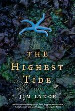 The Highest Tide: A Novel by Jim Lynch