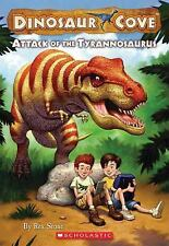 Attack of the Tyrannosaurus (Dinosaur Cove, No. 1) by Rex Stone, Good Book