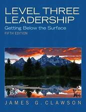 NEW - Level Three Leadership: Getting Below the Surface (5th Edition)