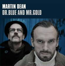 MARTIN DEAN Dr. Blue And Mr. Gold CD 2015 * NEW