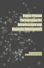 Public-Private Partnerships for Infrastructure and Business Development...