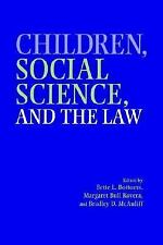 Children, Social Science, and the Law (2002, Paperback)