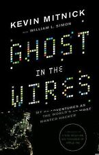 Ghost in the Wires: My Adventures as the World's Most Wanted Hacker-ExLibrary