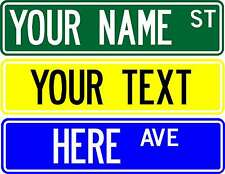 "STREET SIGN, 6""X24"" CUSTOMIZE WITH ANY NAME OR TEXT  2-sided sign"
