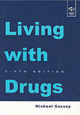 Living with Drugs,ACCEPTABLE Book