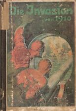 Le Queux / Wilson: Die Invasion von 1910. Einfall d. Deutschen in England (1905)