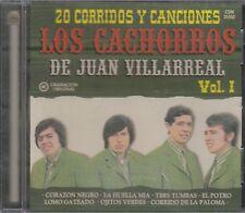 Los Cachorros de Juan Villareal 20 Corridos Y Canciones Vol 1 CD Nuevo sealed