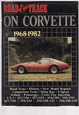 ROAD & TRACK ON ( CHEVROLET ) CORVETTE 1968 - 1982    eh