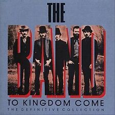 TO KINGDOM COME - THE DEFINITIVE COLLECTION BY THE BAND  (2CD-1989 CAPITOL)