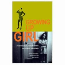 Qualitative Studies in Psychology: Growing up Girl : Psychosocial...