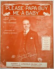 Please Papa Buy Me A Baby Featuring James L. Dempsey 1917 Sheet Music