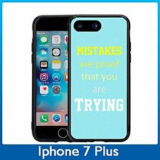 Mistakes Are Proof You Are Trying For Iphone 7 Plus (5.5) Case Cover By Atomic M