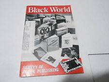 MARCH 1975  BLACK WORLD magazine ( formerly negro digest ) BLACK PUBLISHING