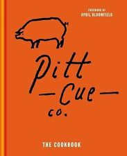 Pitt Cue Co. the Cookbook by Simon Anderson, Richard H. Turner, Tom Adams and...