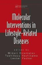 Molecular Interventions in Lifestyle-Related Diseases (Oxidative Stress and Dise