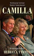 Camilla: An Intimate Portrait,Rebecca Tyrrel,New Book mon0000002936